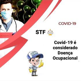 Para STF, COVID - 19 é  considerado doença ocupacional