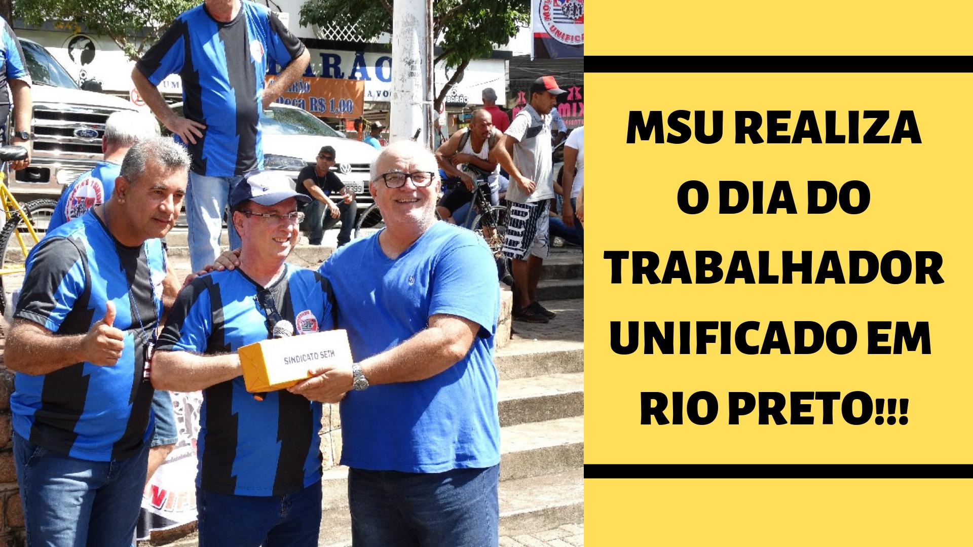 MSU promove o dia do Trabalhador Unificado