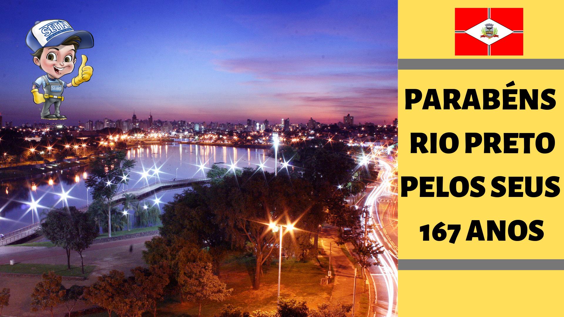 Rio Preto e seus 167 anos