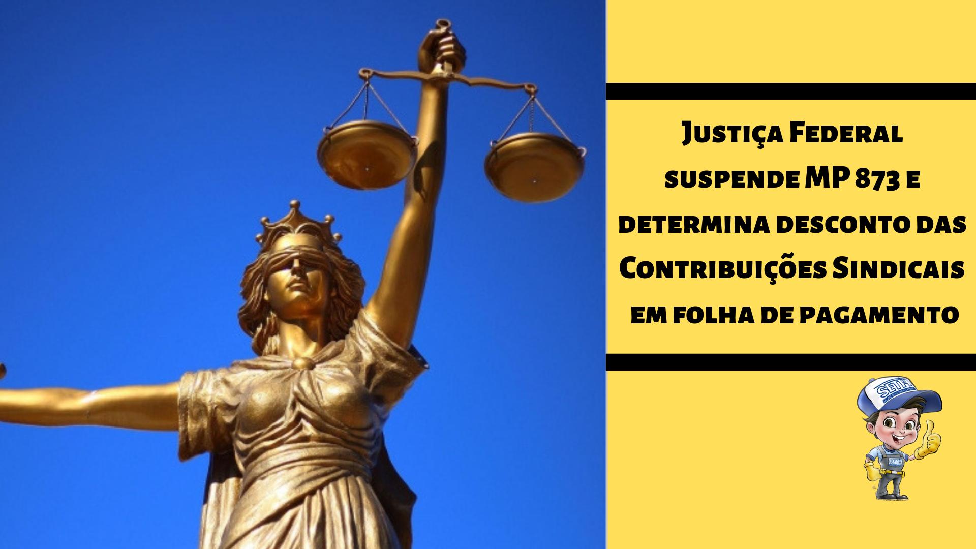 Justiça Federal suspende MP 873