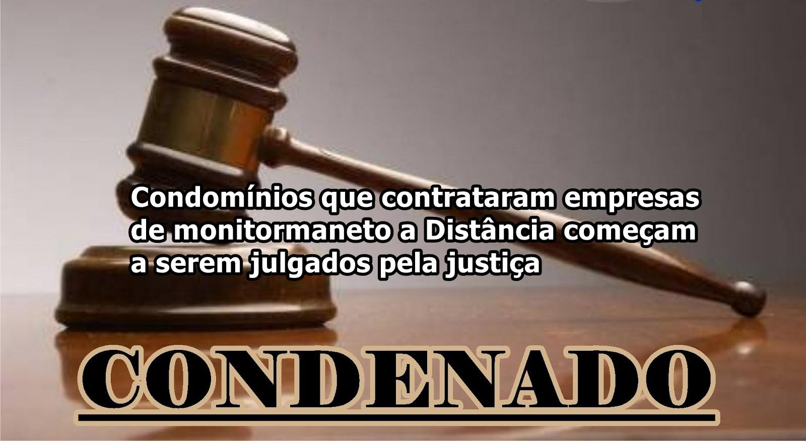 Condomínios começam a ser condenados pela Justiça
