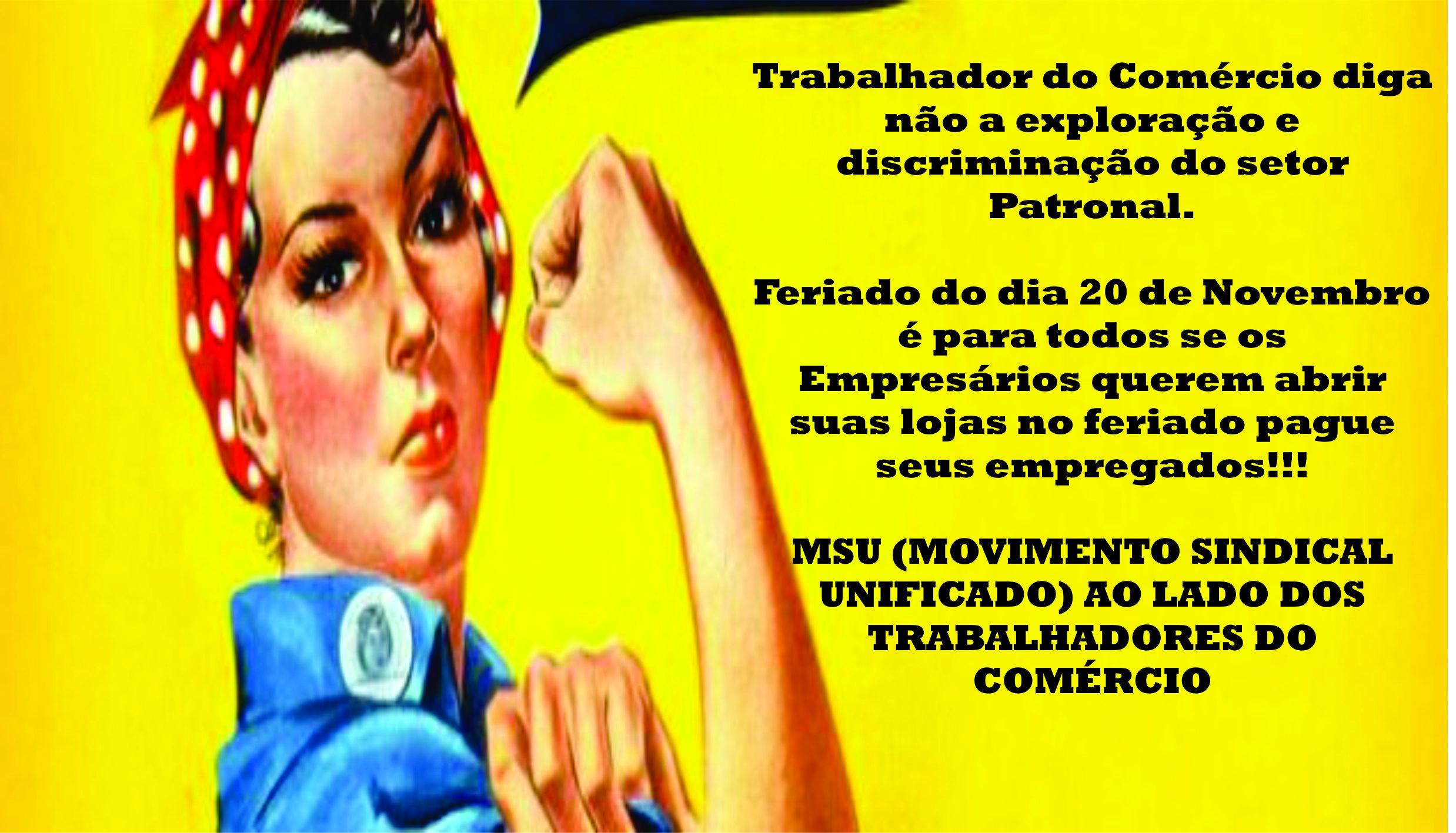 MSU apóia trabalhadores do comércio