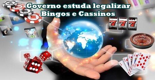 Governo estuda legalizar Bingos e cassinos