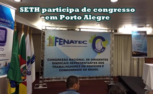 SETH participa de congresso em Porto Alegre