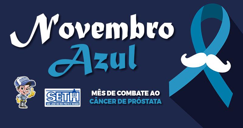 O SETH apoia a campanha mundial Novembro Azul