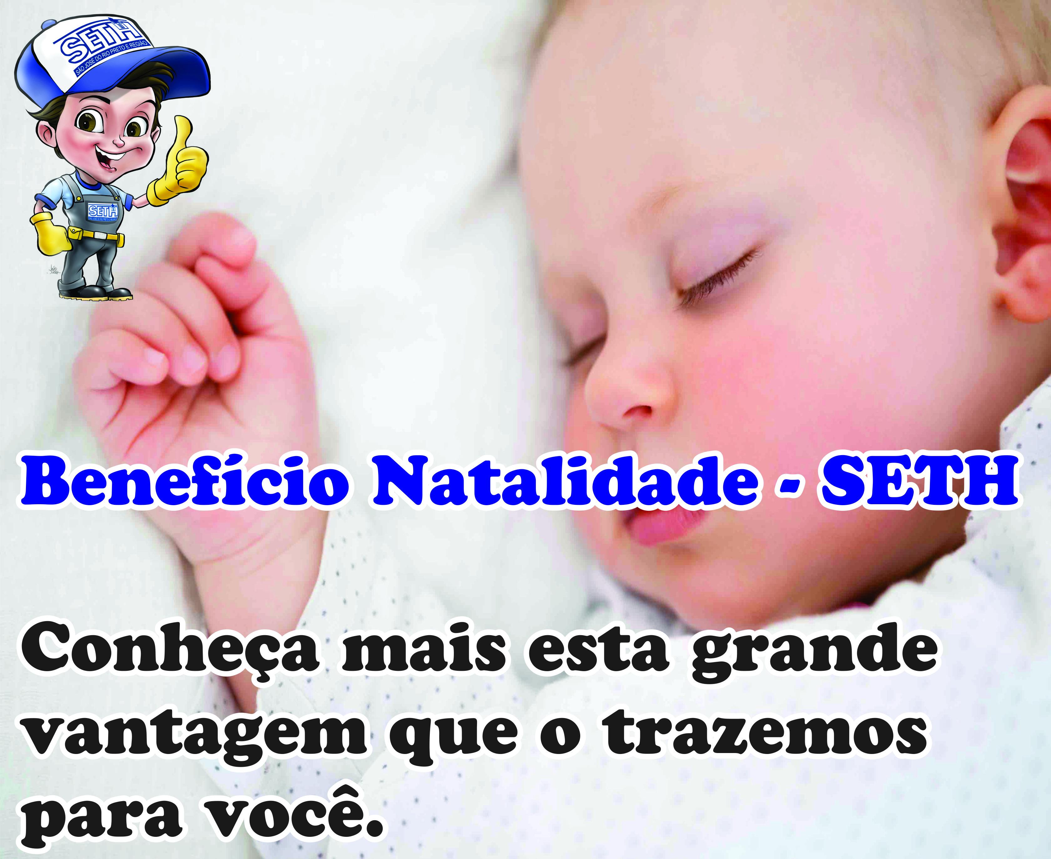 SETH benefícios natalidades