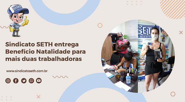 Sindicato SETH entrega Benefício Natalidade para mais duas trabalhadoras